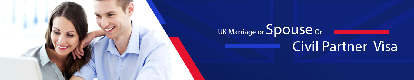 UK spouse visa | Marriage Visa  | Civil Partner Visa